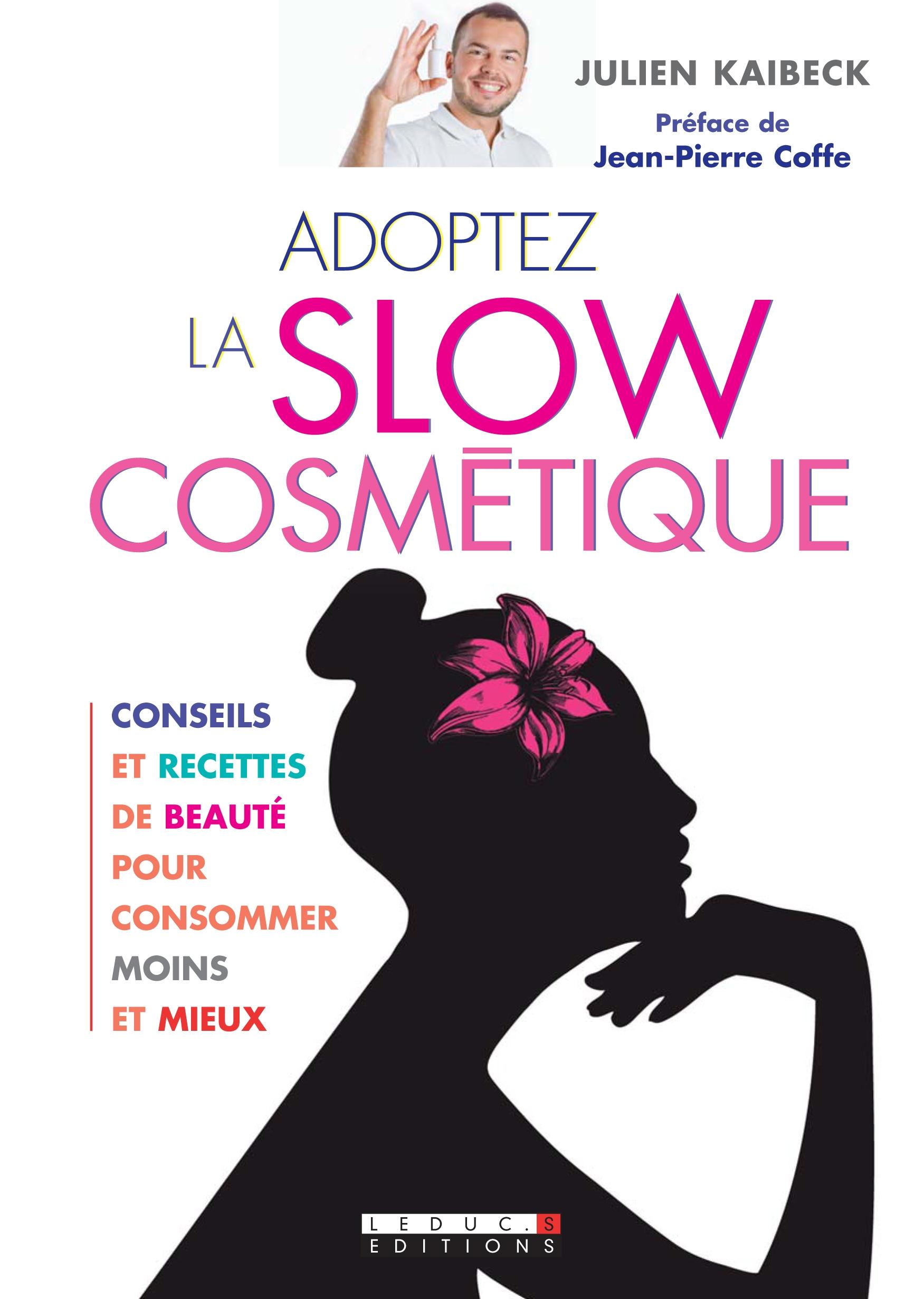 https://www.lessentieldejulien.com/wp-content/uploads/2012/03/couverture-Adoptez-la-slow-cosm%c3%a9tique-2012.jpg