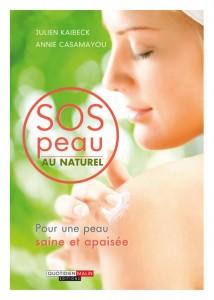 Un livre pour soigner les dermatoses et autres bobos de la peau au naturel