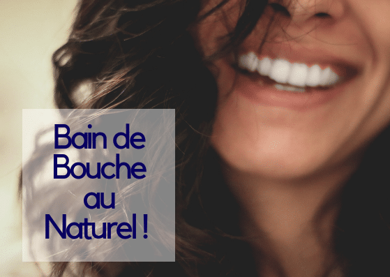 bain de bouche naturel
