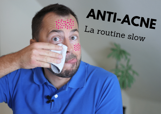 routine acné naturel