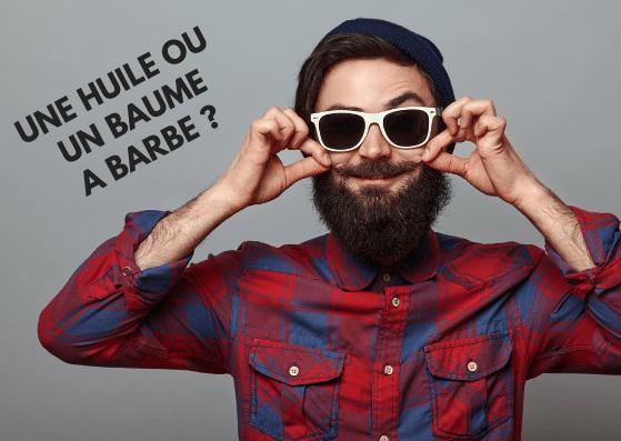Choix entre huile pour barbe ou baume à barbe