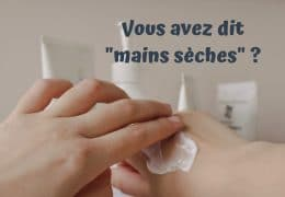 SOS mains sèches : les meilleurs soins